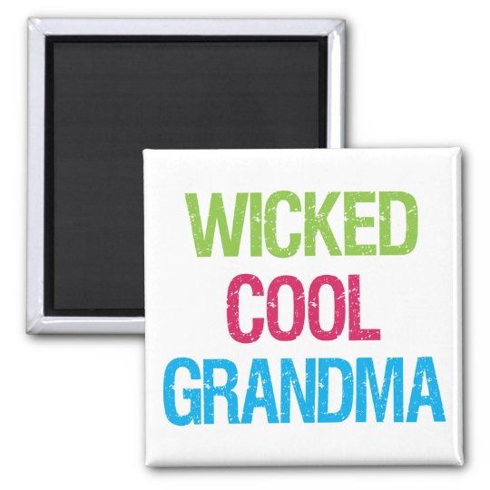 Wicked Cool Grandma Magnet
