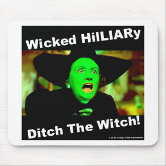 Wicked Hillary Ditch The Witch Mouse Pad