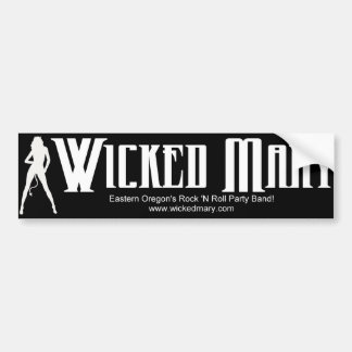 Wicked Mary Bumper Sticker Car Bumper Sticker
