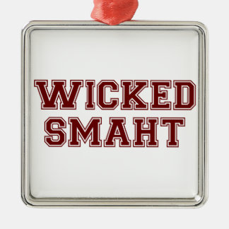 Wicked Smart (Smaht) College Boston Metal Ornament