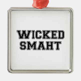 Wicked Smart (Smaht) College Boston Square Metal Christmas Ornament
