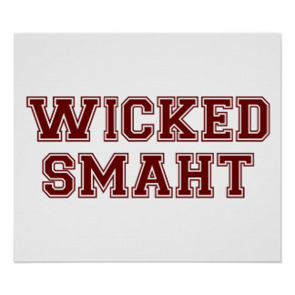 Wicked Smart (Smaht) College Boston Poster
