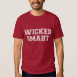 Wicked Smart (Smaht) College Boston Shirt