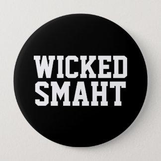 Wicked Smart Smaht | Funny Boston Accent Button
