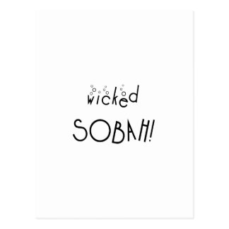 Wicked sobah! Sober and wicked Postcard