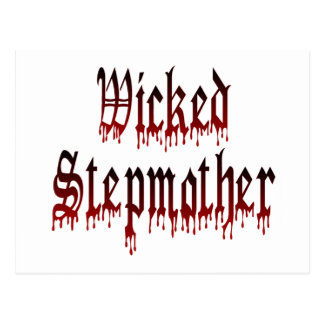 Wicked Stepmother Post Card