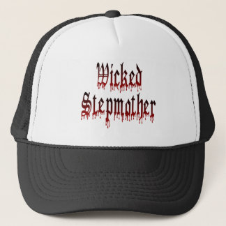 Wicked Stepmother Trucker Hat