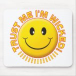 Wicked Trust Me Smile Mousemats