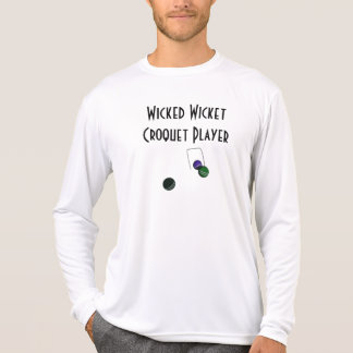 Wicked Wicket Croquet Player Funny T-Shirt