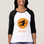 Wicked Witch T-shirts