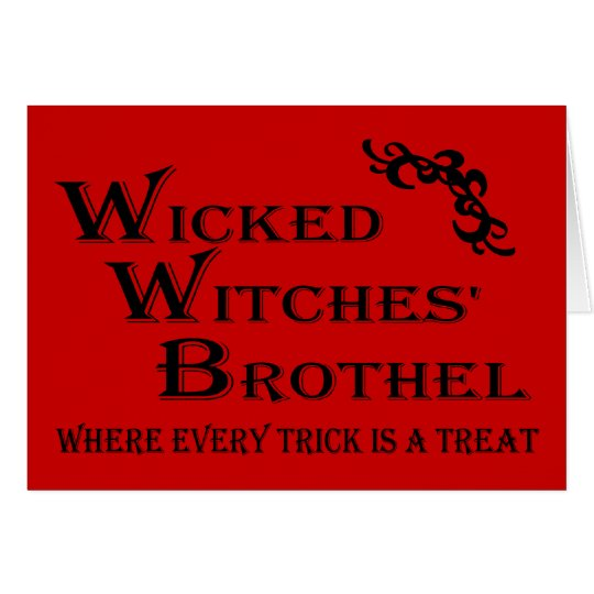Wicked Witches' Brothel Card