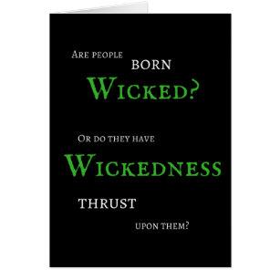 Wickedness Card - Blank Inside