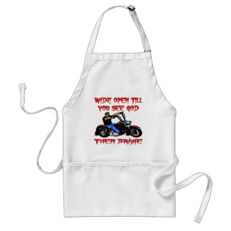 Wide Open Till You See God Then Brake Adult Apron