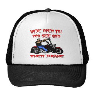 Wide Open Till You See God Then Brake Trucker Hat
