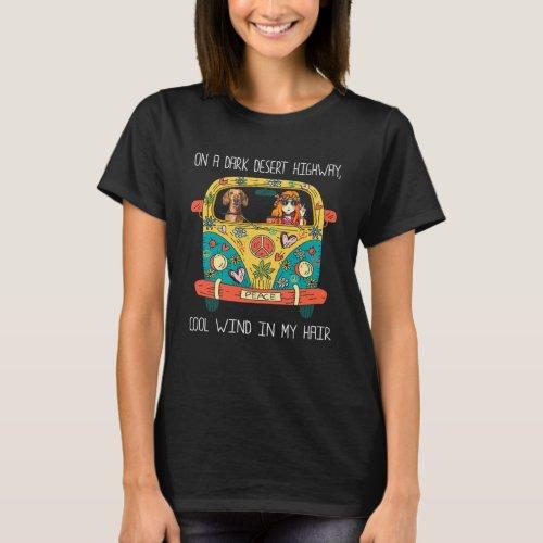 Wiener Lover On A Dark Desert Highway T_Shirt