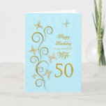 "Wife 50th Birthday with golden butterflies Card<br><div class=""desc"">For a wife,  50th Birthday with golden butterflies.  A floral scroll with stylized flowers and delicate butterflies. A stunning birthday card. See the whole range of cards for ages and relationships in my store.  Golden butterflies made from delicate scroll work flutter around this elegant and beautiful birthday card</div>"