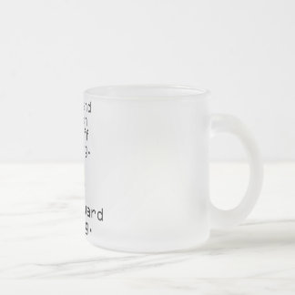 Wife And French Mastiff Missing 10 Oz Frosted Glass Coffee Mug