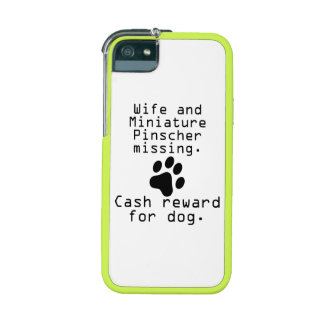 Wife And Miniature Pinscher Missing Case For iPhone 5/5S