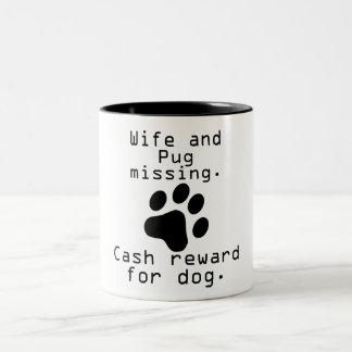 Wife And Pug Missing Two-Tone Coffee Mug