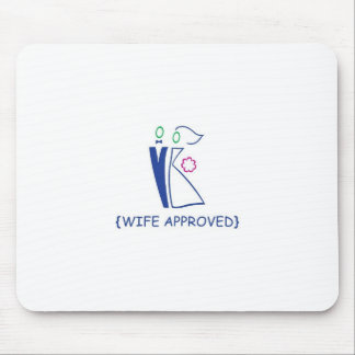 Wife Approved 7 Mouse Pad