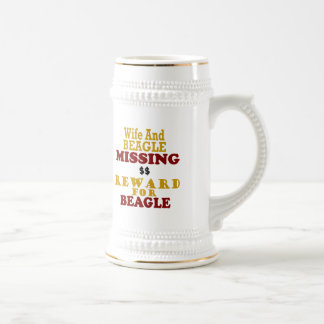 Wife & Beagle Missing Reward For Beagle Beer Stein