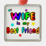 Wife Best Friend Square Metal Christmas Ornament