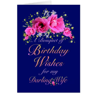 Wife Birthday Bouquet of Flowers and Wishes Card