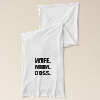 Wife Boss Mom Scarf