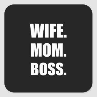 Wife Boss Mom Square Sticker