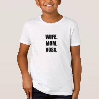 Wife Boss Mom T-Shirt