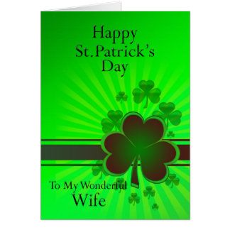 Wife, Happy St Patrick's day card
