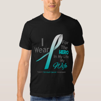 Wife - Hero in My Life - Cervical Cancer T-shirt