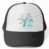 Wife - Hero in My Life - Cervical Cancer Trucker Hat