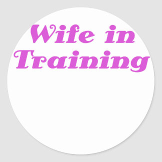 Wife in Training Round Stickers