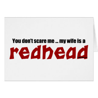 Wife is a Redhead Card