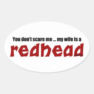 Wife is a Redhead Oval Sticker