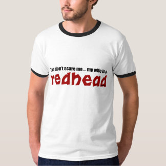 Wife is a Redhead Shirt