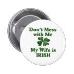 Wife is Irish Pinback Buttons