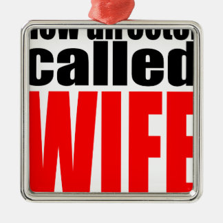 wife marriage joke director newlywed reality quote metal ornament
