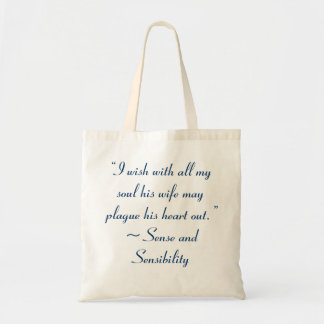 Wife May Plague His Heart Jane Austen Quote Canvas Bag