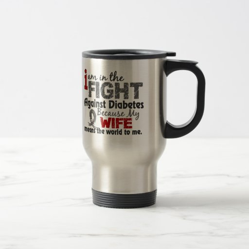 Wife Means World To Me Diabetes 15 Oz Stainless Steel Travel Mug