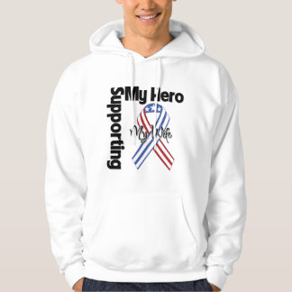 Wife - Military Supporting My Hero Hooded Sweatshirt
