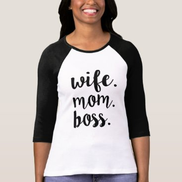 WorksaHeart Wife Mom Boss Funny shirt