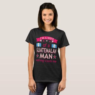 Wife Of Guatemalan Man Nothing Scares Valentine T-Shirt