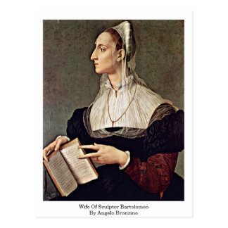 Wife Of Sculptor Bartolomeo By Angelo Bronzino Postcards
