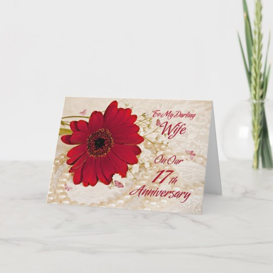 17th Anniversary Gift For Wife: Wife On 17th Wedding Anniversary, A Daisy Flower Card