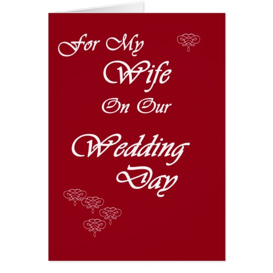 Wife on Wedding Day Card
