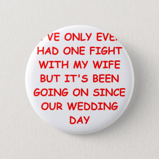 WIFE PINBACK BUTTON