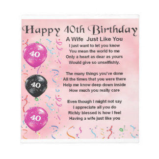 Wife poem - 40th Birthday Notepad