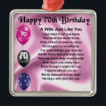 """Wife Poem - 70th Birthday Metal Ornament<br><div class=""""desc"""">A great gift for a wife on her 70th birthday.</div>"""